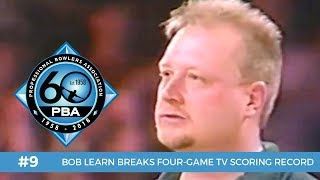 PBA 60th Anniversary Most Memorable Moments #9 - Bob Learn Sets Four-Game TV Scoring Record
