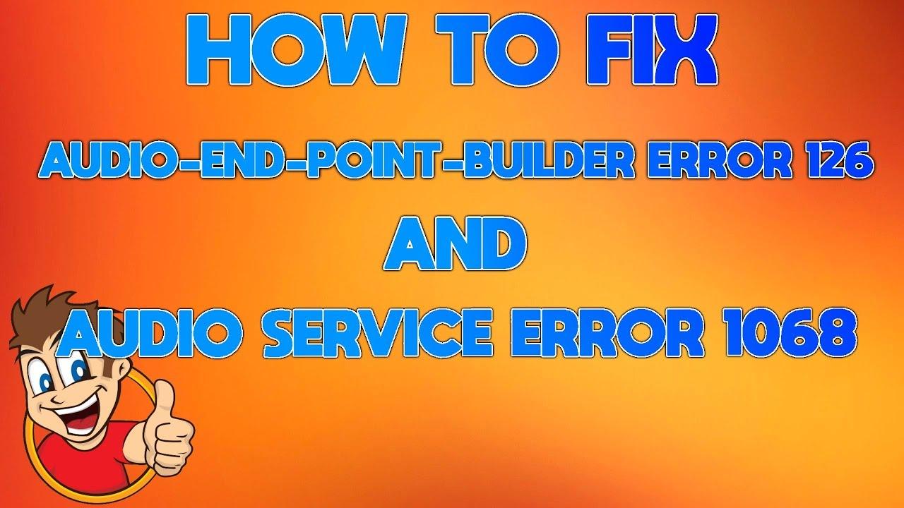 audio service is not running windows 7 error 1068