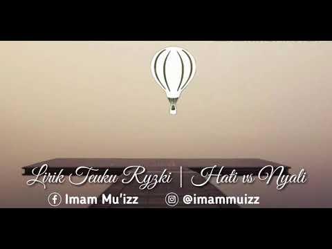 Lirik Lagu Teuku Ryzki | Hati Vs Nyali