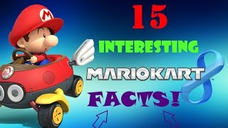 15 INTERESTING FACTS about Mario Kart 8!