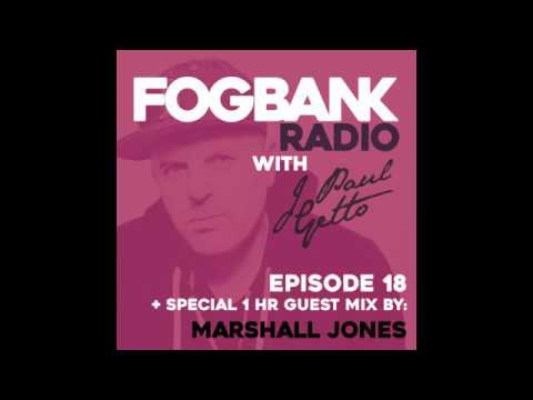 Fogbank Radio with J Paul Getto (June 2017)