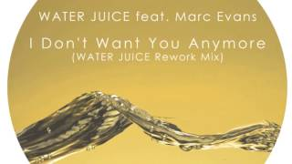 "Water Juice Feat. Marc Evans ""I Don"