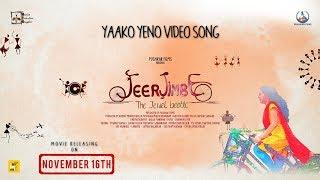 JEERJIMBE - Yaako Yeno (Video Song)   Pushkara   Karthik   Charan Raj   B.Jayashree