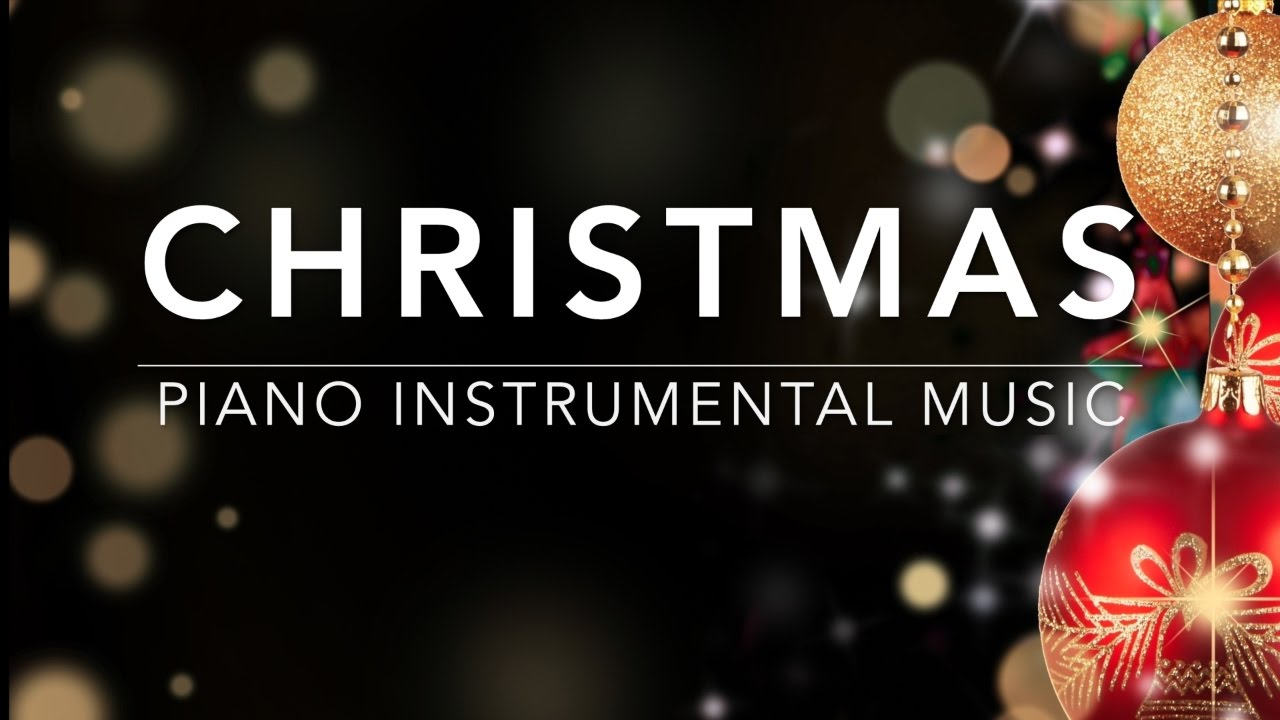 Christmas Music - Piano Music | Instrumental Music | Relaxing Music ...
