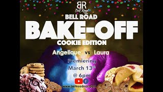 Bell Road Bake OFF Cookie Edition