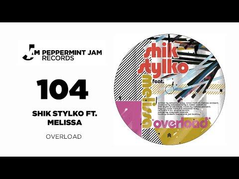 Shik Stylko feat. Melissa - Overload