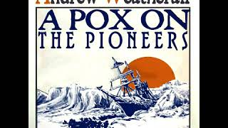 Andrew Weatherall - A Pox On The Pioneers (2009)
