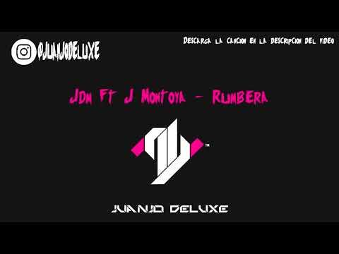 Jdm Ft J Montoya - Rumbera (Dj Salva Garcia 2019 Edit)