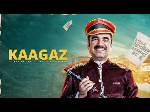 Download Kaagaz Full Movie Review | Pankaj Tripathi, Monal Gajjar, Sandeepa Dhar, Amar Upadhyay