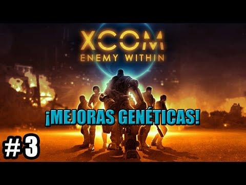 XCOM: ENEMY WITHIN #3 - ¡Mejoras genéticas!