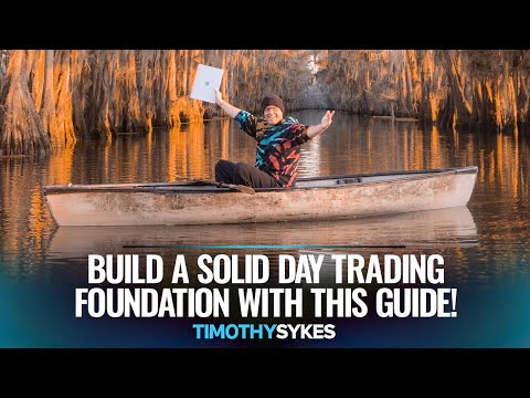Build a Solid Day Trading Foundation With THIS Guide!