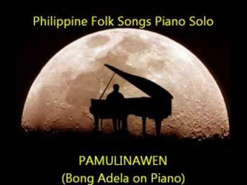 Pamulinawen   (Philippine Folk Songs Piano Solo)
