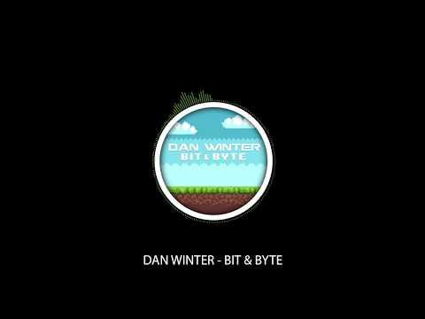 Dan Winter - Bit & Byte