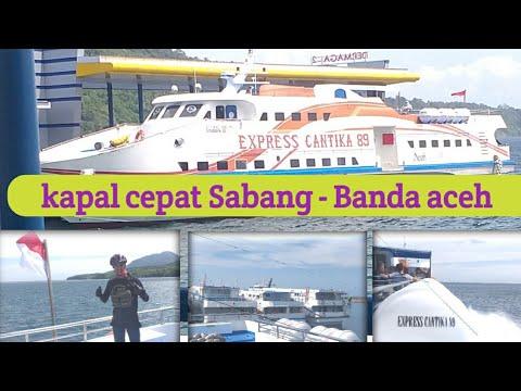 Kapal Cepat Dari Sabang Ke Banda Aceh Youtube