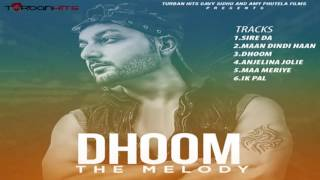 "Dhoom ""The Melody"" 
