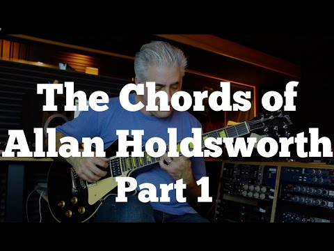 The Chords of Allan Holdsworth Part 1