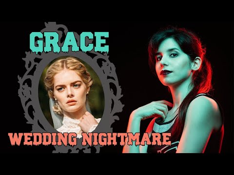 GRACE - Wedding Nightmare