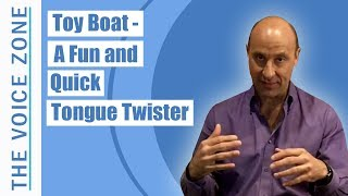 Toy Boat - A Fun and Quick Tongue Twister