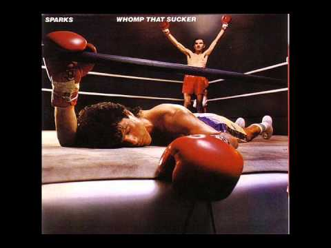 Sparks-Whomp That Sucker [Full Album] 1981