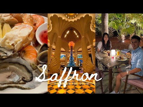SAFFRON | ATLANTIS THE PALM DUBAI 2021 | DINNER BUFFET | RESTAURANT TOUR | Gerard Villamora