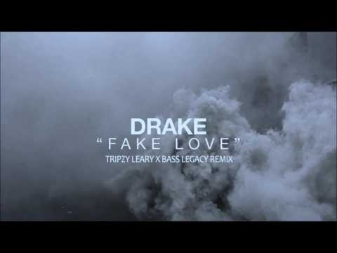 Drake - Fake Love Tripzy Leary X Bass Legacy Remix  (Free Download in description )