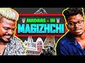 MADRAS - in MAGIZHCHI Anthem by Pa.Ranjith's Castless Collective!