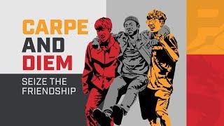 Carpe, Diem: 두 친구의 우정