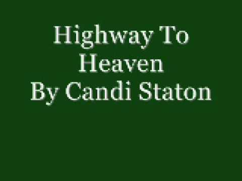 Highway To Heaven By Candi Staton