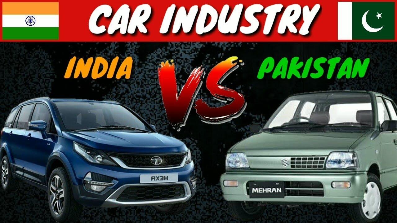 ® ✅ INDIA VS PAKISTAN | Automobile Industry | 2018