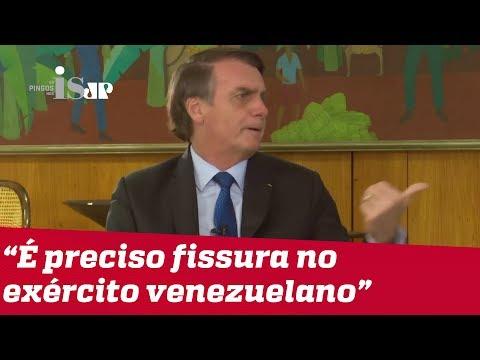 Bolsonaro: é preciso fissura no exército venezuelano para derrubar Maduro
