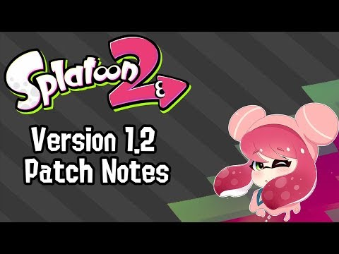 Splatoon 2 - Version 1.2 Announced!