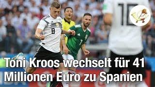 Sensationstransfer: Toni Kroos wechselt für 41 Millionen Euro zu Spanien