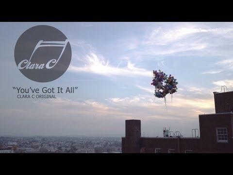 You've Got It All - Clara C | (Official Video)