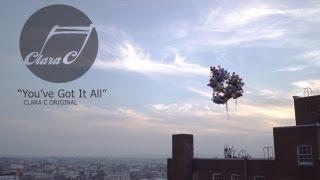 You've Got It All - Clara C   (Official Video)