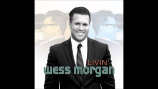 Wess Morgan - Lord You