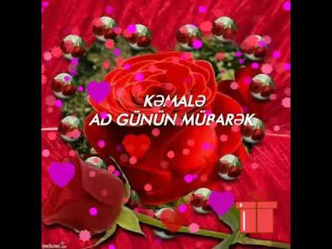 Kəmalə Ad Gunun Mubarək Youtube