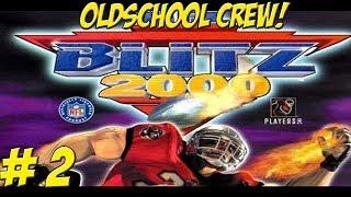 NFL Blitz 2000! Oldschool Crew! Game 2 - YoVideogames