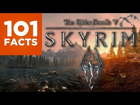 101 Facts About Skyrim