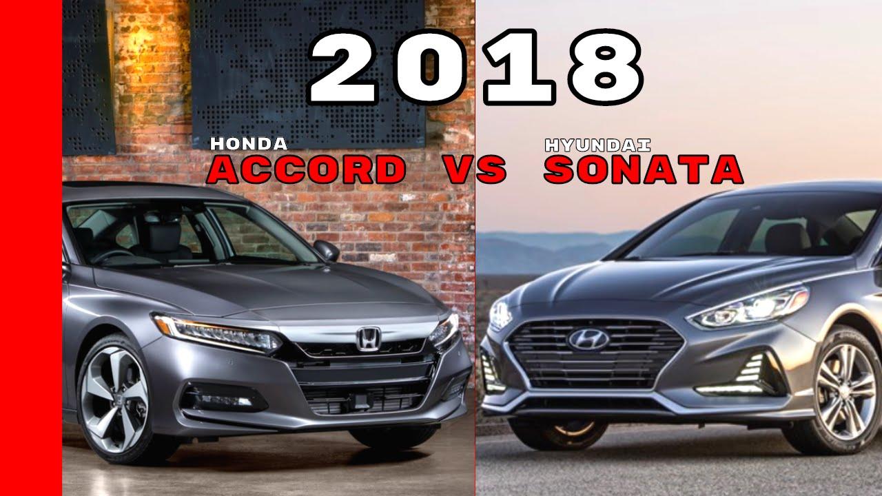 2018 honda accord vs 2018 hyundai sonata youtube. Black Bedroom Furniture Sets. Home Design Ideas