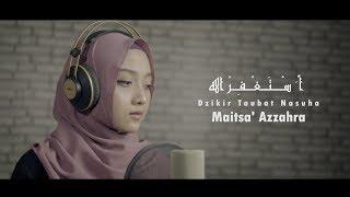 Maitsa' Azzahra - Doa Taubat Nasuha