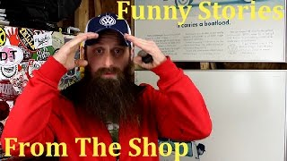 Funny Stories From The Shop, Podcast Episode 24