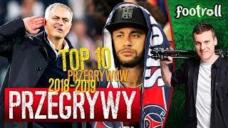 TOP 10 Przegrywy sezonu 2018-2019