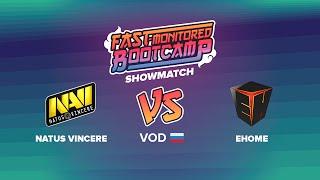 na vi vs ehome aoc bootcamp show match ru