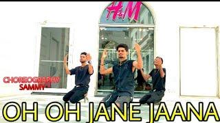OH OH JANE JAANA | COVER | DANCE CHOREOGRAPHY SAMMY