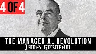 James Burnham - The Managerial Revolution (Full Audiobook, Part 4 of 4) -  YouTube