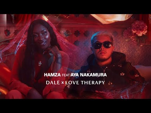 Youtube: Hamza – Dale x Love Therapy feat. Aya Nakamura (Clip officiel)
