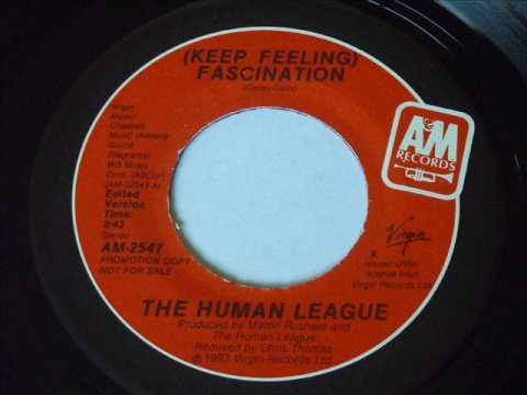 Human League - (Keep Feeling) Fascination ...