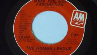 Human League - (Keep Feeling) Fascination  45rpm