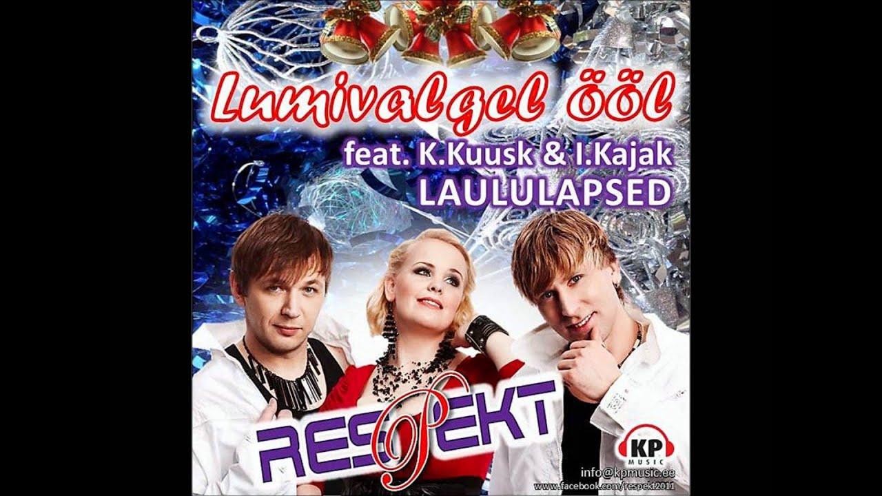 Respekt feat. K.Kuusk & I.Kajak laululapsed - Lumivalgel ööl