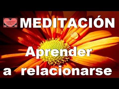 MEDITACIÓN . Aprender a relacionarse.